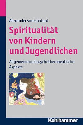 Spiritualit  t von Kindern und Jugendlichen PDF