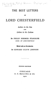 The Best Letters of Lord Chesterfield: Letters to His Son, and Letters to His Godson