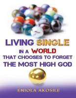 Living Single In a World That Chooses to Forget the Most High God PDF