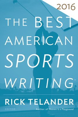 Download The Best American Sports Writing 2016 Book