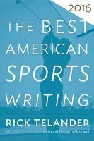 The Best American Sports Writing 2016 PDF