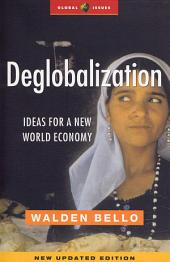 Deglobalization: Ideas for a New World Economy, Edition 2