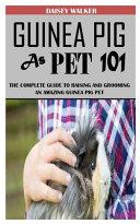 Guinea Pig as Pet 101 PDF