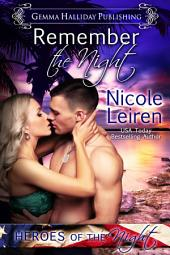 Remember the Night: a Heroes of the Night novel