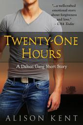 Twenty-One Hours: A Dalton Gang Short Story