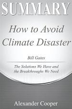 Summary of How to Avoid a Climate Disaster