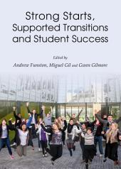 Strong Starts, Supported Transitions and Student Success