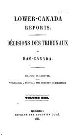 Lower Canada Reports: Volume 13
