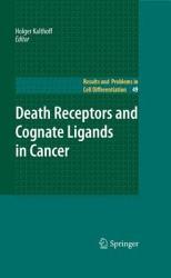 Death Receptors and Cognate Ligands in Cancer