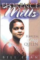 Florence Mills: Harlem Jazz Queen