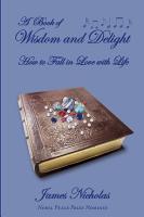 A Book of Wisdom and Delight PDF