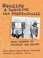 Reading and Teaching the Postcolonial