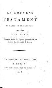 Le Nouveau Testament en latin et en français: le Saint Evangile de Jésus Christ selon Saint Luc, Volume2