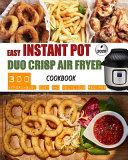 Easy Instant Pot Duo Crisp Air Fryer Cookbook