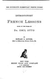 Introductory French Lessons Based on the Works of Dr. Emil Otto