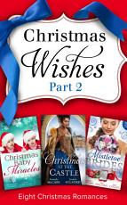 Christmas Wishes Part 2  Mills   Boon e Book Collections  PDF