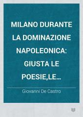 Milano durante la dominazione napoleonica giusta le poesie: le caricature ed altre testimonianze dei tempi