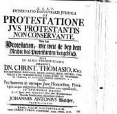 Diss. inaug. iur. de protestatione ius protestantis non conservante