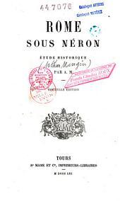 Rome sous Néron: étude historique