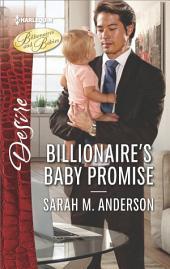 Billionaire's Baby Promise: A Billionaire Romance