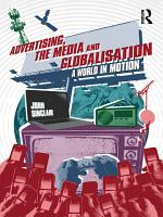 Advertising  the Media and Globalisation PDF