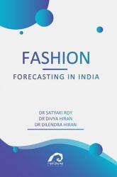 Fashion Forecasting In India Book PDF