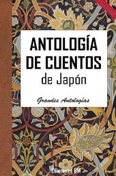 ANTOLOGÍA DE CUENTOS JAPONESES