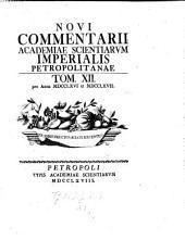 Novi commentarii Academiae Scientiarum Imperialis Petropolitanae: Volume 12