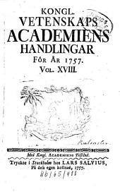 Kungliga Svenska Vetenskapsakademiens handlingar: Volume 18