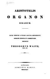Aristotelis Organon graece: Volume 1