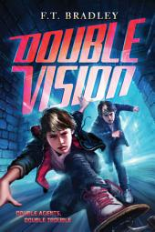 Double Vision: Volume 1
