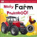 Noisy Farm Peekaboo  Book