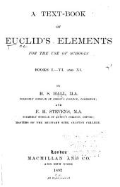 The Elements of Euclid: Viz. the First Six Books, Together with the Eleventh and Twelfth. The Errors by which Theon, Or Others, Have Long Ago Vitiated These Books, are Corrected, and Some of Euclid's Demonstrations are Restored. Also the Book of Euclid's Data, in Like Manner Corrected, Book 11