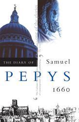 The Diary Of Samuel Pepys Vol 1 Book PDF
