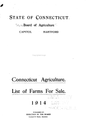 Connecticut Agriculture: List of Farms for Sale. 1914