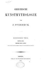 Griechische Kunstmythologie: Band 3