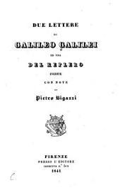 Due lettere di Galileo Galilei ed una del Keplero inedite