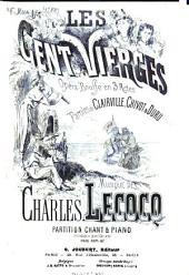 Les cent vierges: opéra-bouffe en 3 actes ; paroles de Clairville, Chivot & Duru
