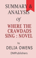 Summary & Analysis of Where the Crawdads Sing
