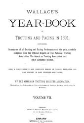 Wallace's Year-book of Trotting and Pacing in ...: Volume 7