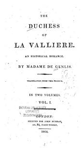 The Duchess of La Vallière: An Historical Romance