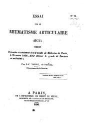 Essai sur le rhumatisme articulaire aigu; thèse, etc