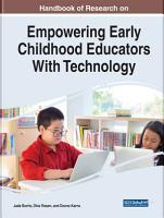 Handbook of Research on Empowering Early Childhood Educators With Technology PDF