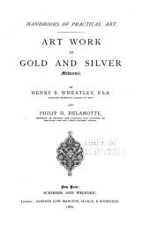 Art Work in Gold and Silver, Mediaeval