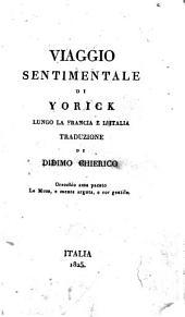 Viaggio sentimentale di Yorick lungo la Francia e l'Italia traduzione di Didimo Chierico
