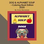 Dog & Alphabet Soup