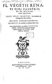 De re militari libri quatuor: Unacum Frontino, Aeliano, Modesto