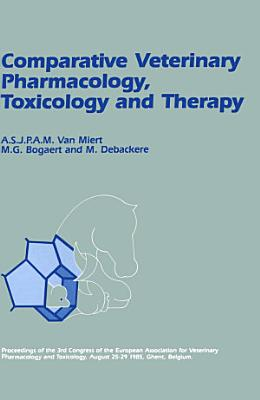 Comparative Veterinary Pharmacology  Toxicology and Therapy PDF