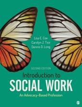 Introduction to Social Work: An Advocacy-Based Profession, Edition 2