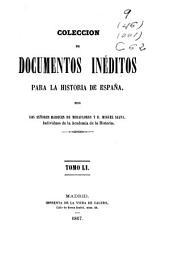 Colección de documentos inéditos para la historia de España: Volumen 51